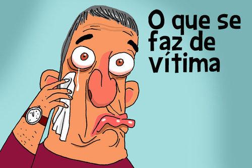 65 vitimismo - 6515 - Herói que nada,  no Brasil a moda é a do vitimismo